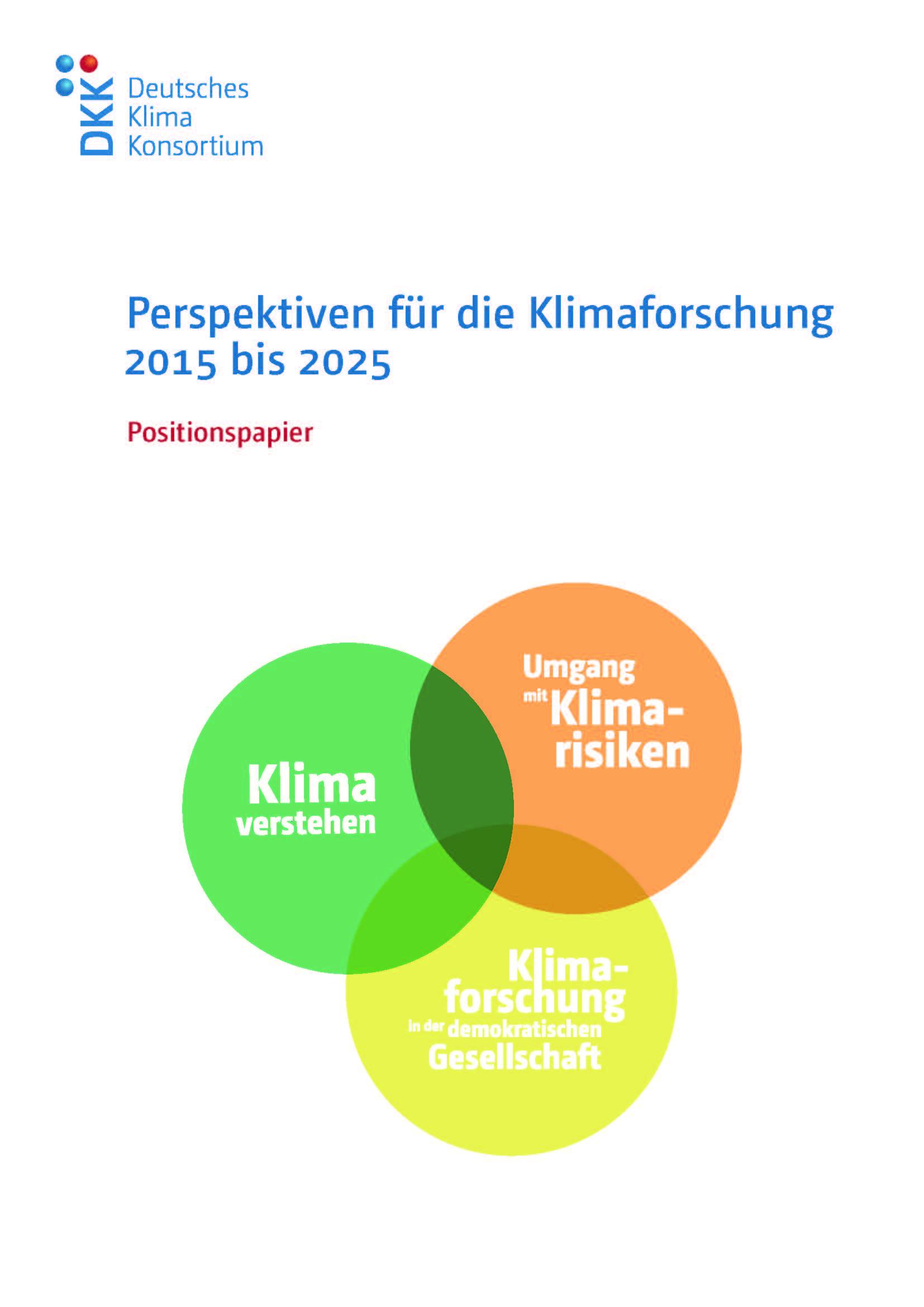 """DKK-Positionspapier """"Perspektiven für die Klimaforschung 2015 bis 2025"""""""